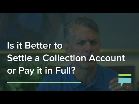 Is it Better to Settle a Collection Account or Pay it in Full? – Credit Card Insider