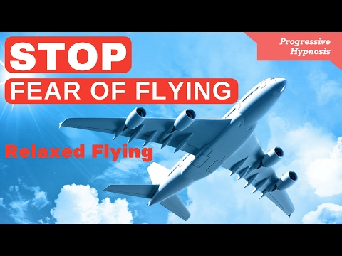 STOP Fear of Flying ★ Overcome Flying Phobia and Enjoy Relaxed Flying Hypnosis