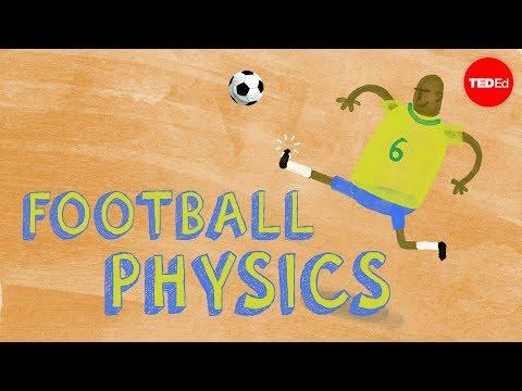 Football physics: The