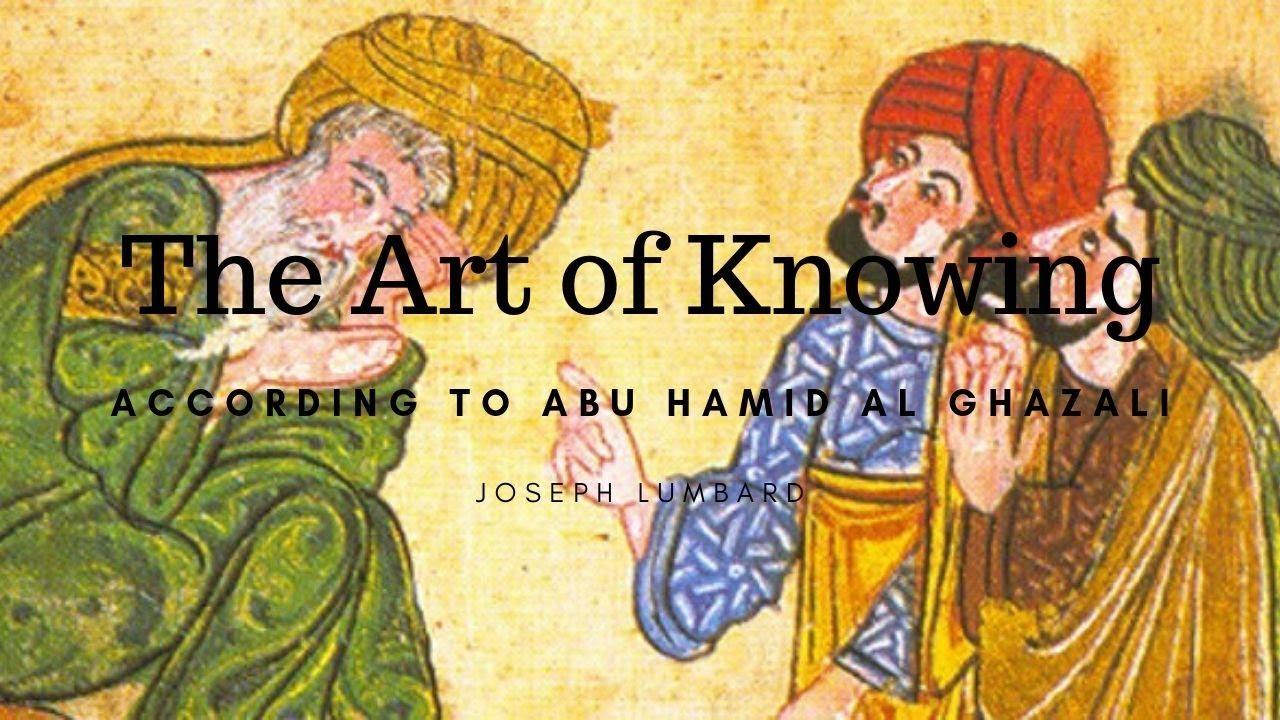 Download Abu Hamid al-Ghazali and The Art of Knowing MP3 Gratis