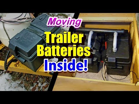 Moving Trailer Batteries Inside with Vents