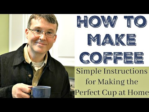 How to Make a Coffee- Make the Perfect Cup at Home