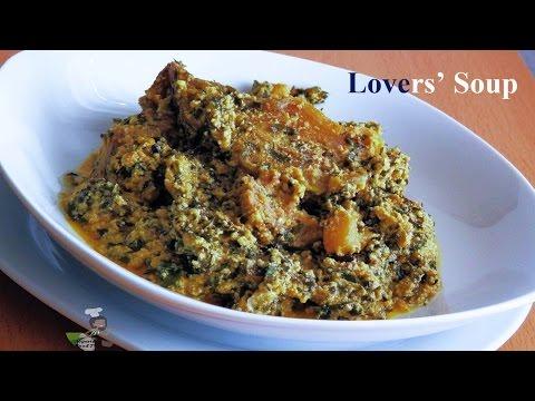 Ofe Di Na Nwayi (Lovers' Soup)