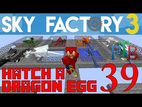Ep 39 / Hatch a Dragon Egg - Eight Dragons! / Sky Factory 3.0 / FTB / Minecraft / Tutorial
