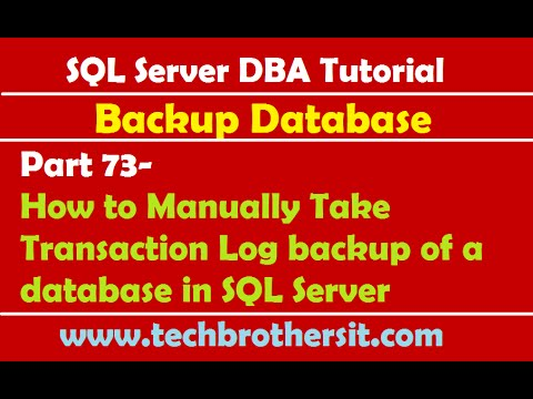 SQL Server DBA Tutorial 73-How to Manually Take Transaction Log backup of a database in SQL Server