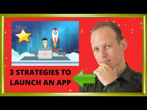 How to launch a mobile app or start-up (startup): 3 strategies!