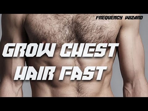Grow Chest Hair Fast! Subliminals Frequencies Hypnosis Spell