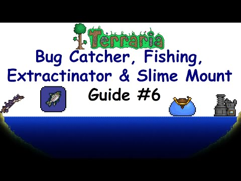 Bug Catcher, Fishing, Extractinator & Slime Mount! - Terraria Guide #6 (1.3 PC Lets Play Gameplay)