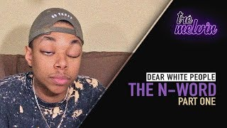 Dear White People: The N-Word (Part 1)