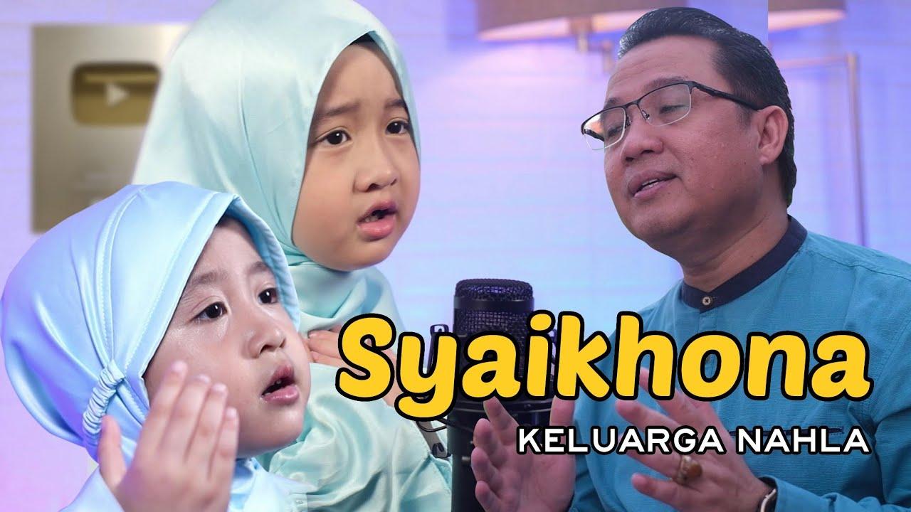SYAIKHONA  - Cover by  KELUARGA NAHLA