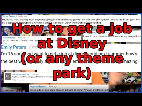 How to Get a Job at Disneyland/ Disney World - Ep 51 Confessions of a Theme Park Worker