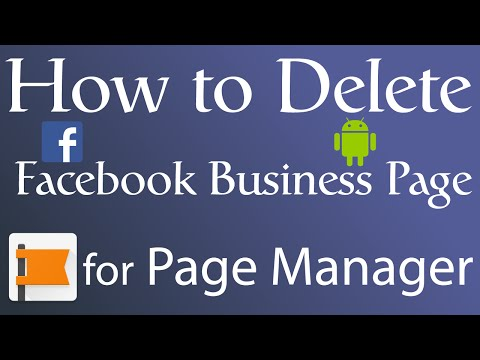 How to Delete Facebook Business Page | Use Page Manager On Android and iOS
