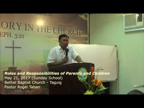 Roles And Responsibilities Of Parents And Children   May 21, 2017 sunday School 8