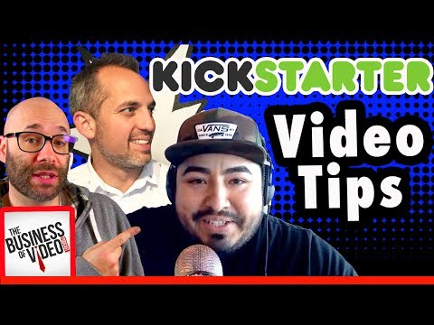7 Kickstarter Video Success Tips to get Your Project funded w/ Anthony Ambriz