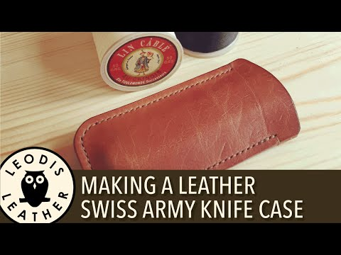 Making a Leather Case for a Swiss Army Knife