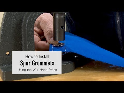 How to Install Spur Grommets Using the W-1 Hand Press