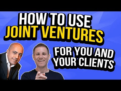 How to use Joint Ventures For You & Your Clients