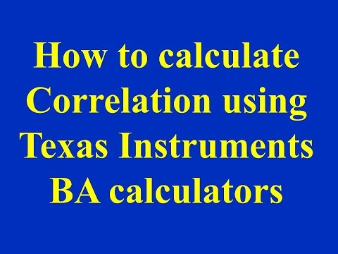 How to calculate Correlation using Texas Instruments BA calculators