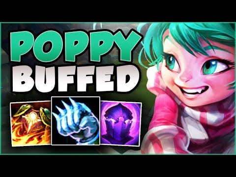 UH... DID RIOT BREAK POPPY AGAIN WITH THESE BUFFS?? POPPY SEASON 8 TOP GAMEPLAY! - League of Legends