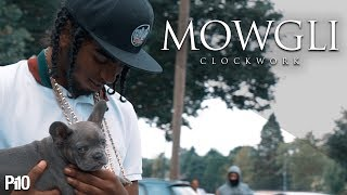 P110 - Mowgli - Clockwork [Music Video]