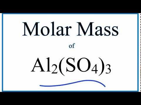 Molar Mass / Molecular Weight of Al2(SO4)3 (Aluminum Sulfate)