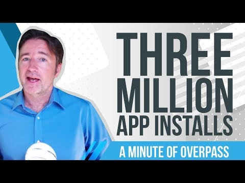 Three Million App Installs - A Minute of Overpass : the UK App Developers