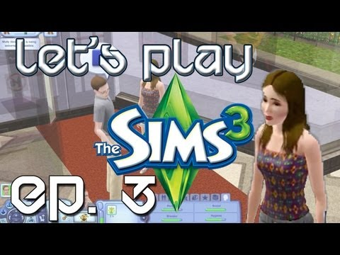 Let's Play The Sims 3 - Ep. 3 Getting a Girlfriend