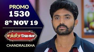 Chandralekha Promo | Episode 1530 | Shwetha | Dhanush | Nagasri | Arun | Shyam