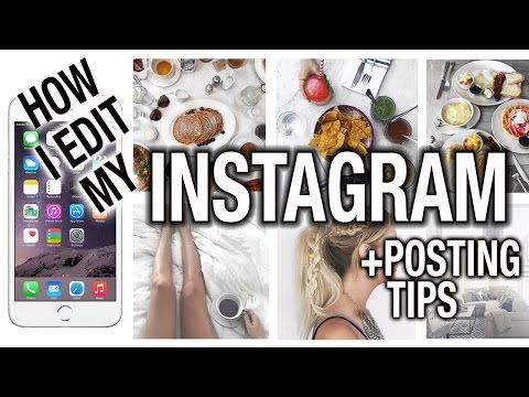 INSTAGRAM EDITING SECRETS + POSTING TIPS!