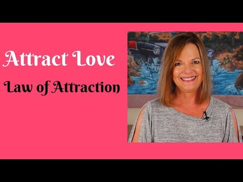 Attract Love With a Change in Consciousness