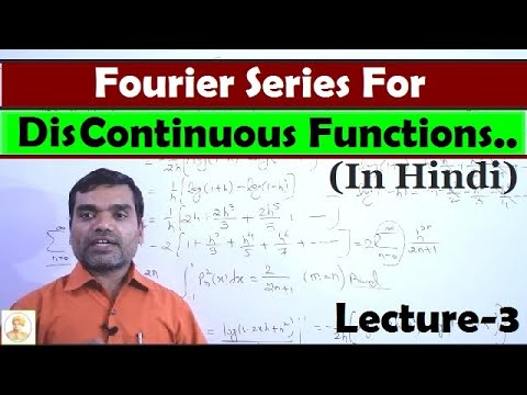 Fourier Series for discontinuous function in Hindi