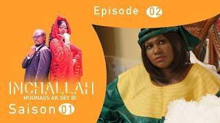 INCHALLAH, Mounass Ak Sey Bi - Saison 1 - Episode 2 **VOSTFR**