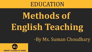 Teaching Methods, Education (B.Ed.) Lecture by Ms. Suman Choudhary.