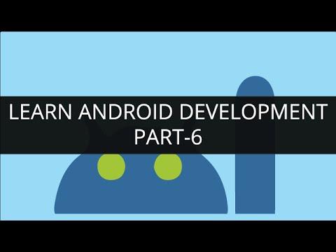 Learn Android Development Online - Part 6 | Edureka