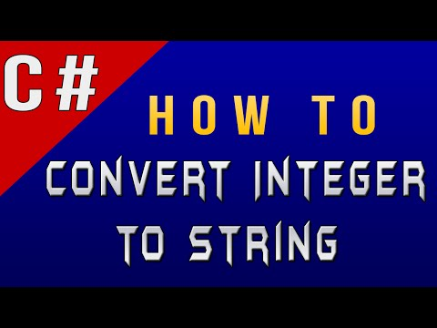 How to Convert Integer to String in C#/CSharp