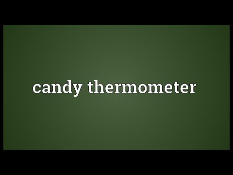 Candy thermometer Meaning