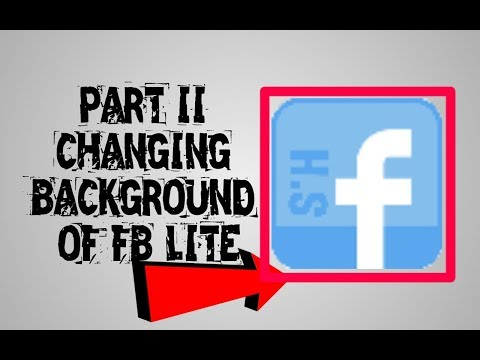 HOW TO CHANGE BACKGROUND OF FB LITE