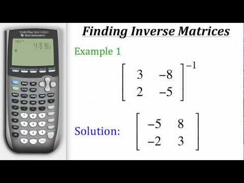 TI Calculator Tutorial: Finding Inverse Matrices