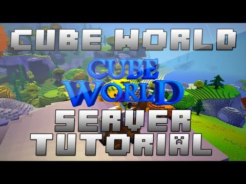 How To Make A CUBE WORLD Multiplayer Server (Tutorial) + Port Forwarding