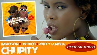 Harryson ❌ Dj Unic ❌ Un Titico ❌ Popy Y La Moda - Chupity - (official Video) Cubaton 2019