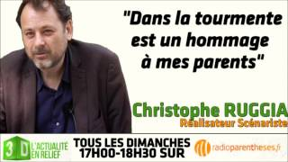 "Interview de Christophe Ruggia : ""Dans la tourmente est un hommage à mes parents"""
