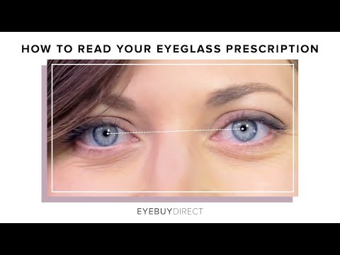 How to Read Your Eyeglasses Prescription | EyeBuyDirect