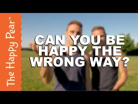 WHY YOU SHOULDN'T BE HAPPY