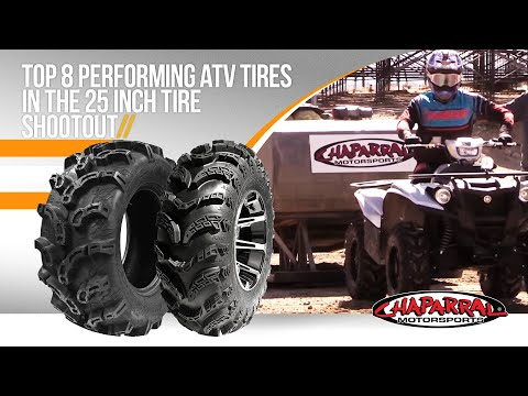 Top 8 Performing ATV Tires in the 25 Inch Tire ShootOut for 2018 by Chaparral Motorsports Pt....