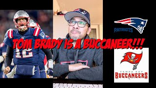 BREAKING NEWS: TOM BRADY to the Tampa Bay Buccaneers!!!