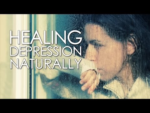 Natural Depression Treatment: How to Heal Depression Naturally