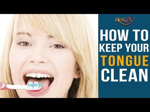 How To Keep Your Tongue Clean   Watch Video
