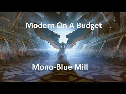 MtG Modern on a Budget- Mono Blue Mill