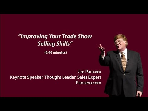 Improving Your Trade Show Selling Skills (for sales reps)