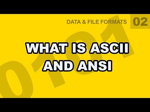 Data File Formats: 02 - What is ASCII and ANSI